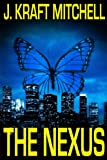 The Nexus (Book 1 of The Nexus)