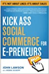 Kick Ass Social Commerce for E-preneu...