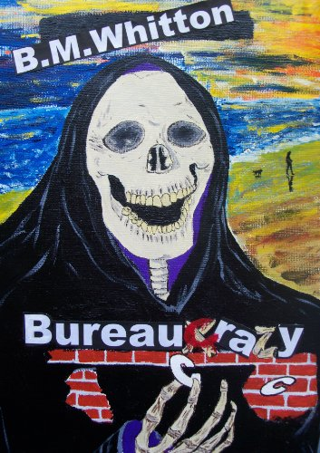 Bureaucrazy (Deadly Trilogy)