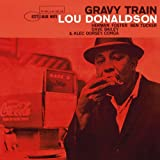 Gravy Train (Rudy Van Gelder Edition)by Lou Donaldson