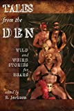 img - for Tales from the Den: Wild and Weird Stories for Bears book / textbook / text book