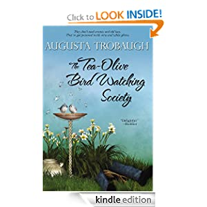 Kindle Daily Deal: The Tea-Olive Bird Watching Society, by Augusta Trobaugh. Publisher: Bell Bridge Books (June 30, 2012)