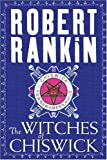 Robert Rankin The Witches of Chiswick (Gollancz S.F.)