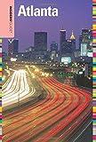 Insiders' Guide® to Atlanta (Insiders' Guide Series)