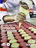 Le nouveau Français en cuisine. Manuel de langue pour la formation enogastronomique. Con espansione online. Per gli Ist. professionali alberghieri