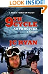 Ninth Cycle Antarctica: A Thriller (A...