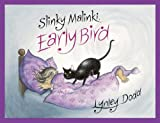 Lynley Dodd Slinky Malinki Early Bird (Hairy Maclary & Friends)