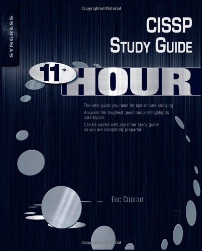 Eleventh Hour CISSP: Study Guide (Syngress Eleventh Hour)