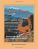 Hisat'sinom: Ancient Peoples in a Land Without Water (School for Advanced Research Popular Archaeology Book)