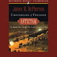 Crossroads to Freedom: Antietam Audiobook by James M. McPherson Narrated by Nelson Runger