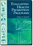 img - for Evaluating Health Promotion Programs book / textbook / text book