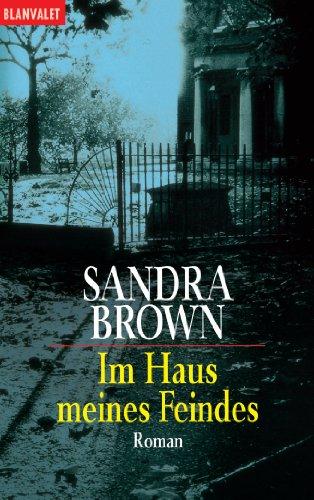 Wulf Bergner  Sandra Brown - Im Haus meines Feindes