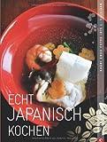 Echt japanisch kochen