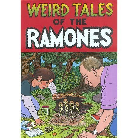 The Ramones - Weird Tales of the Ramones [3CD + DVD] - Zortam Music