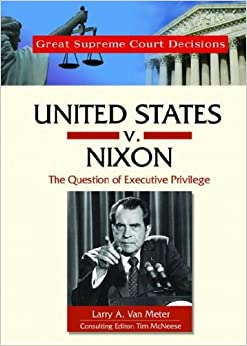 us vs nixon The supreme court hears the landmark case united states v nixon that could  determine president richard nixons chances of serving out his full term.
