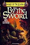 By the Sword (Magic of the Plains, Vol. 1)