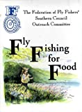 img - for Fly Fishing for Food (A Collection of Recipes by the Outreach Comittee) book / textbook / text book
