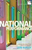 National Performance: Representing Quebec from Expo 67 to Celine Dion (Cultural Spaces)
