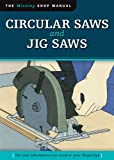 img - for Circular Saws and Jig Saws (Missing Shop Manual) book / textbook / text book