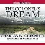 The Colonel's Dream | Charles Chesnutt