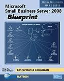 Microsoft Small Business Server 2008 Blueprint (Harry Brelsford's SMB)
