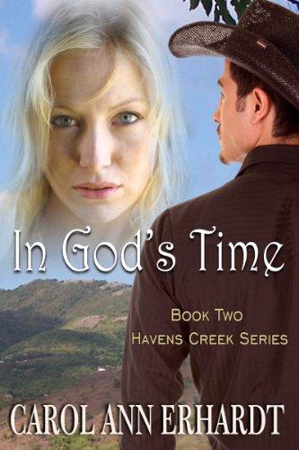 in-gods-time-christian-romantic-suspense-havens-creek-series-book-2