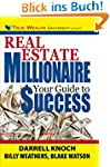 Real Estate Millionaire: Your Guide t...