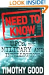 Need to Know : UFOs, the Military, an...