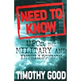 Need to Know: UFOs, the Military and Intelligenceby Timothy Good