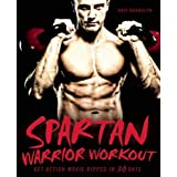 Spartan Warrior Workout: Get Action Movie Ripped in 30 Daysby Dave Randolph
