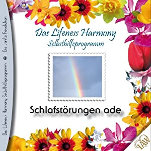 Schlafstörungen ade (Lifeness Harmony) Hörbuch