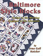 Baltimore style blocks: Design in the…