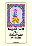 Der Schweinepascha (3257232985) by Ingrid Noll