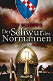Der Schwur des Normannen: Roman (Knaur TB)