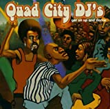 Songtexte von Quad City DJ's - Get on Up and Dance