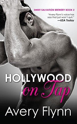 Hollywood on Tap (Sweet Salvation Brewery Book 2)