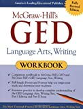 img - for McGraw-Hill's GED Language Arts, Writing Workbook book / textbook / text book
