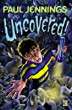 Uncovered (0140369007) by Paul Jennings