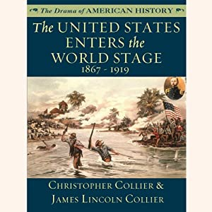The United States Enters the World Stage Audiobook