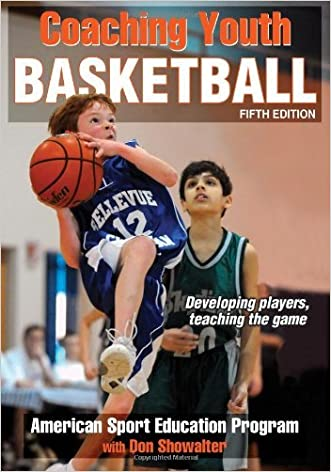 Coaching Youth Basketball, Fifth Edition written by American Sport Education Program