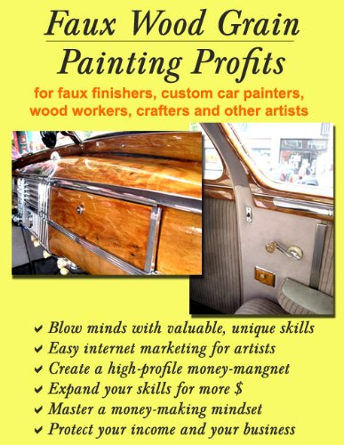 Norman Petersen - Faux Wood Grain Painting Profits for faux finishers, custom car painters, wood workers, crafters and other artists