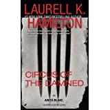 Circus of the Damned (Anita Blake, Vampire Hunter, Book 3) ~ Laurell K. Hamilton