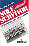 Sole Survivor: Torpedo Squadron Eight - Battle of Midway