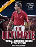 The Ultimate Football Coaching Manual: By the Experts (Second Edition)