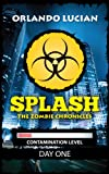 img - for SPLASH (THE ZOMBIE CHRONICLES) book / textbook / text book