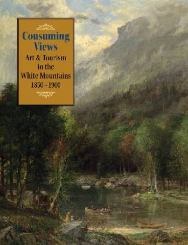 consuming-views-art-tourism-in-the-white-mountains-1850-1900