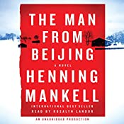 The Man from Beijing | [Henning Mankell, Laurie Thompson (translator)]