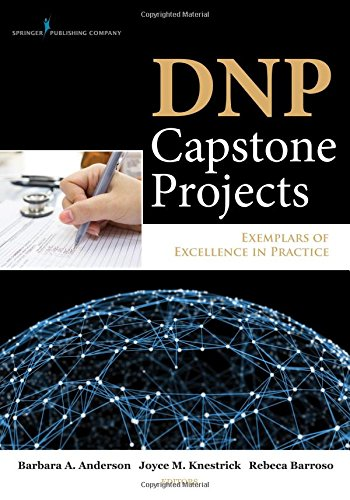 Dnp Capstone Projects: Exemplars Of Excellence In Practice front-889438