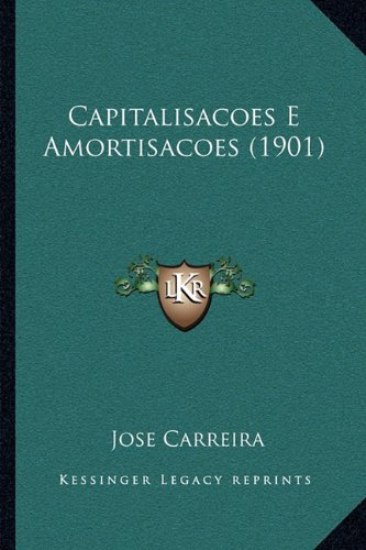 Capitalisacoes E Amortisacoes (1901)