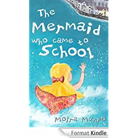 The Mermaid Who Came to School - A funny thing happened on World Book Day (English Edition)